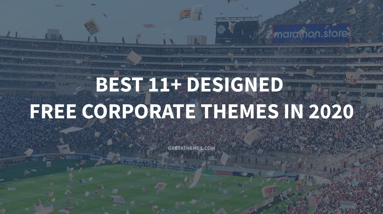 Best 11+ Designed Free Corporate Themes in 2020