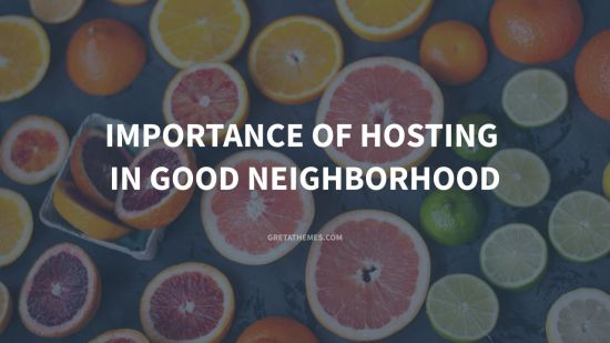Importance of Hosting in Good Neighborhood