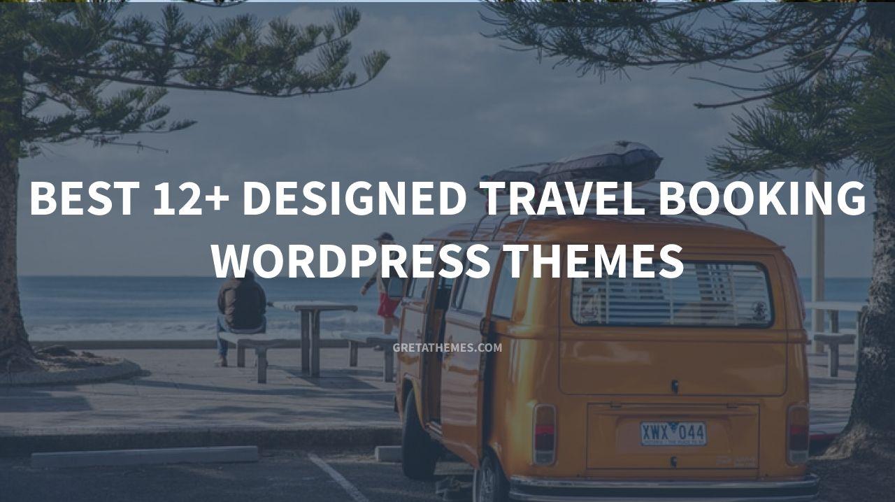 Best 12+ designed Travel booking WordPress themes