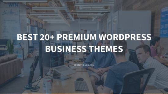 Best 20+ Premium WordPress Business Themes