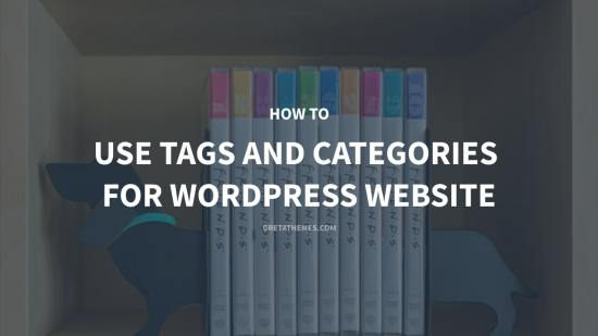 use Tags and Categories for WordPress website