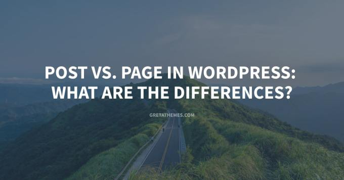 The differences between Post and Page