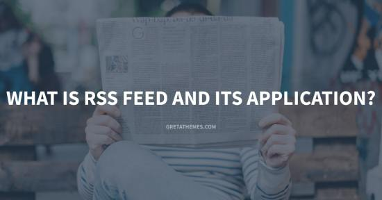What is RSS Feed and Its Application?