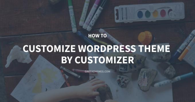 Customize WordPress theme by Customizer
