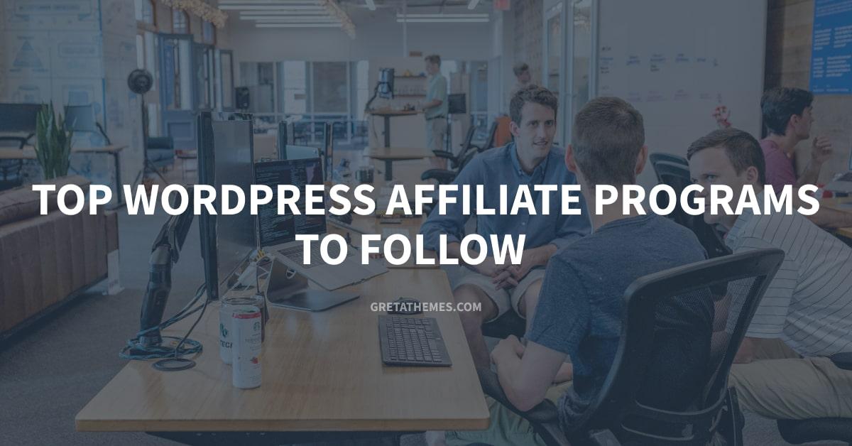 Top WordPress Affiliate Program to Follow
