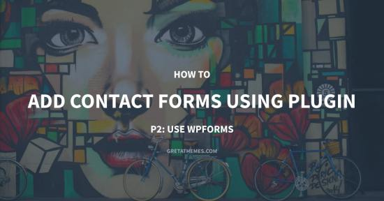 Add contact form using WPForms plugin