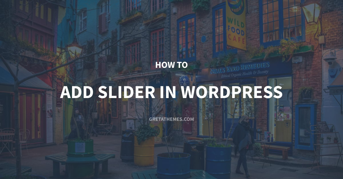 How to Add Slider in WordPress