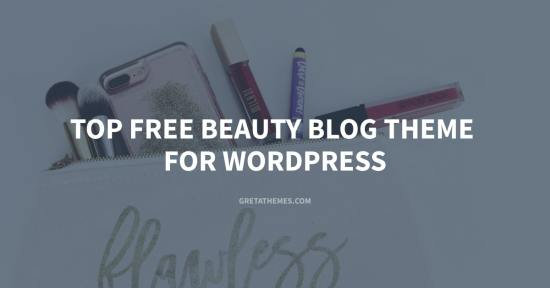 Top Free Beauty Blog Theme for WordPress