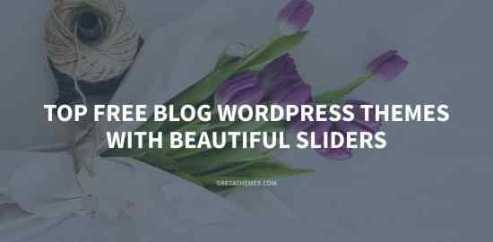 List of free WordPress themes with beautiful sliders.