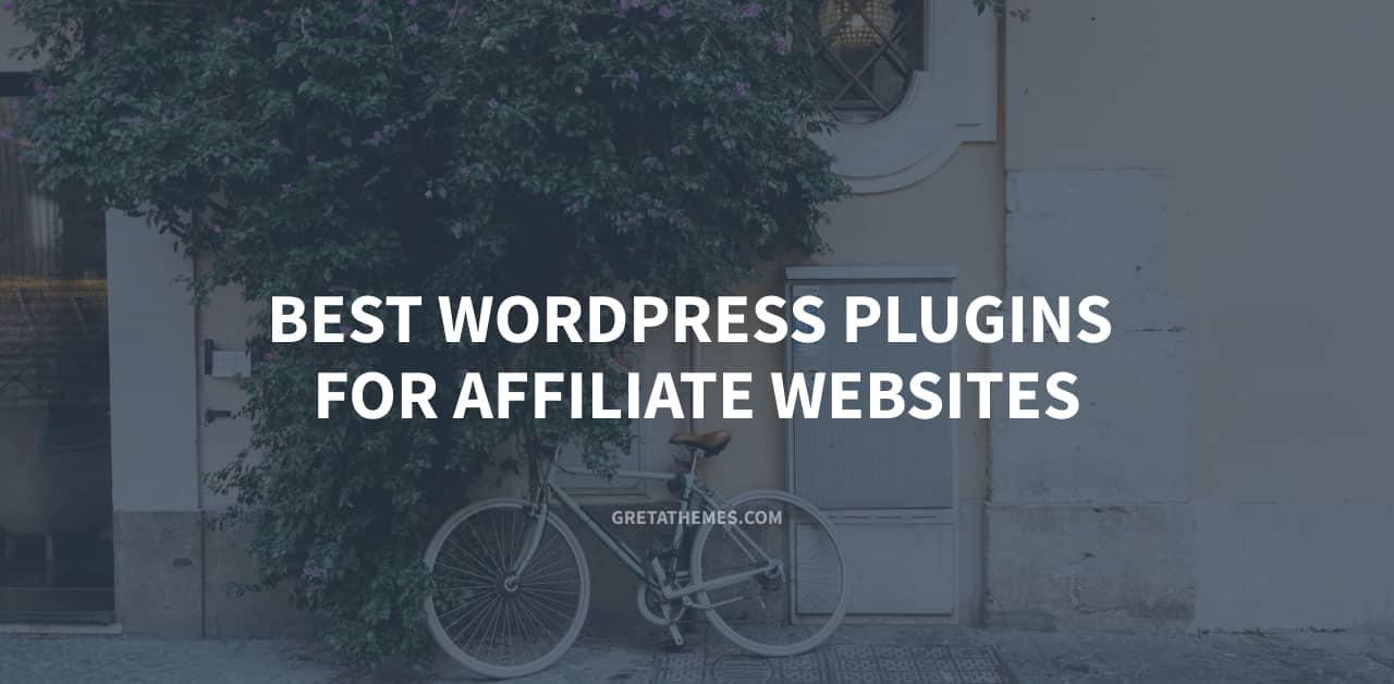 List of the best plugins for affiliate websites.