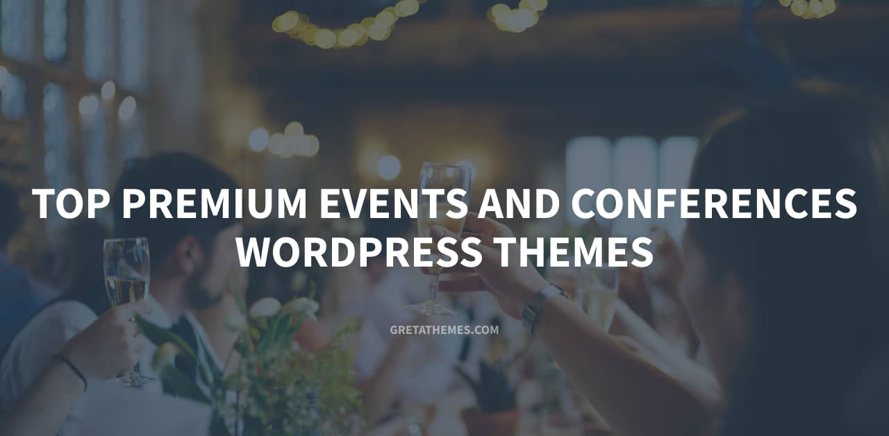 Top premium WordPress themes for events and conferences