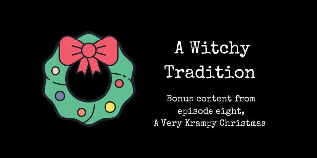 A witchy tradition