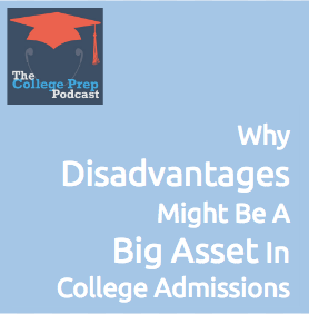 Why Disadvantages might be a big asset in college admissions