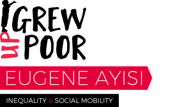 Grew Up Poor by Eugene Ayisi
