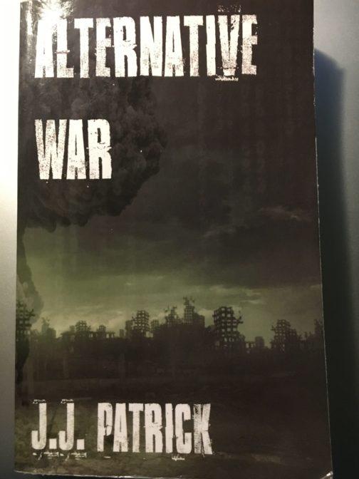 Alternative War by J.J. Patrick – Review