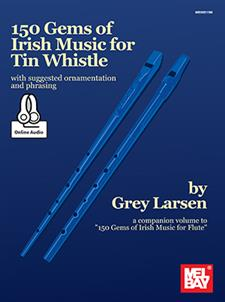 150 Gems of Irish Music for Tin Whistle – Physical Book