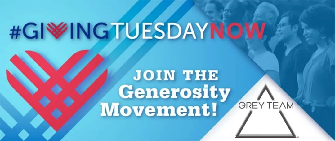 Grey Team Giving Tuesday 2020 #GivingTuesdayNow