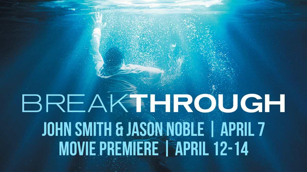 Breakthrough Movie   Grand Rapids First