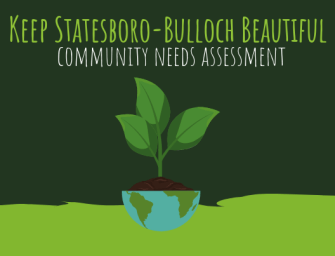 Keep Statesboro-Bulloch Beautiful Request Help with Community Needs Assement