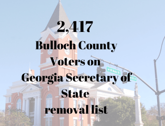 2,417 Bulloch County Registered Voters on list to be removed