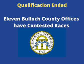 Bulloch County Qualifying ends with 11 Contested Races