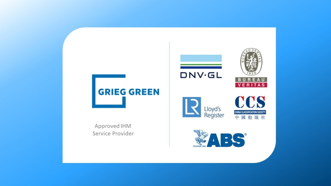 Grieg Green is the world's first IHM supplier approved by Bureau Veritas