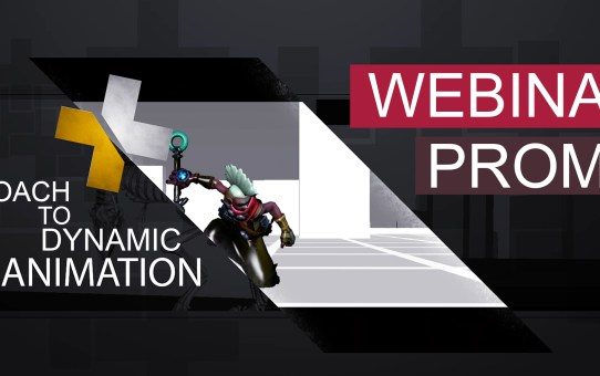 Webinar Promo- Approach to Dynamic Animation with Andrew Tan