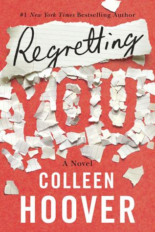 "Book jacket cover image for ""Regretting You"" by Collleen Hoover."