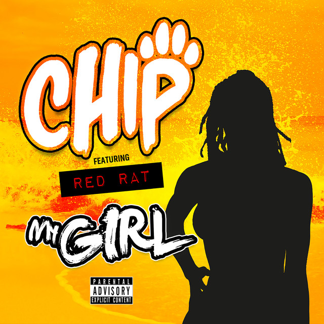 DOWNLOAD MP3: Chip ft Red Rat - My Girl | Grimemusik