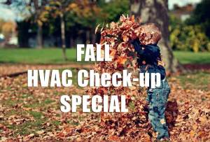 Fall Heating and Air Conditioning Maintenance Special