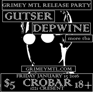 GrimeyMTL Launch Party (Gutser 1)