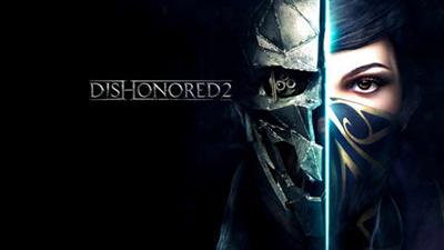 Dishonored 2 (Bethesda)