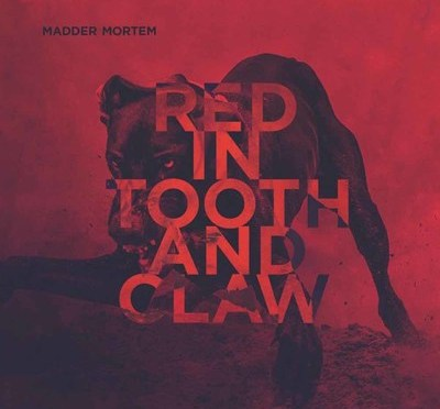 Madder Mortem – Red in Tooth and Claw (Dark Essence)