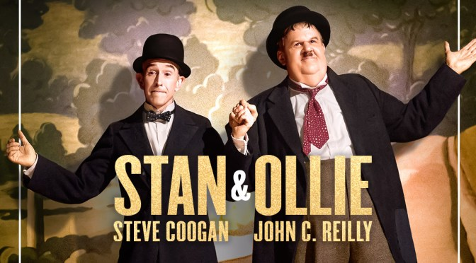 Stan & Ollie – Movie Review