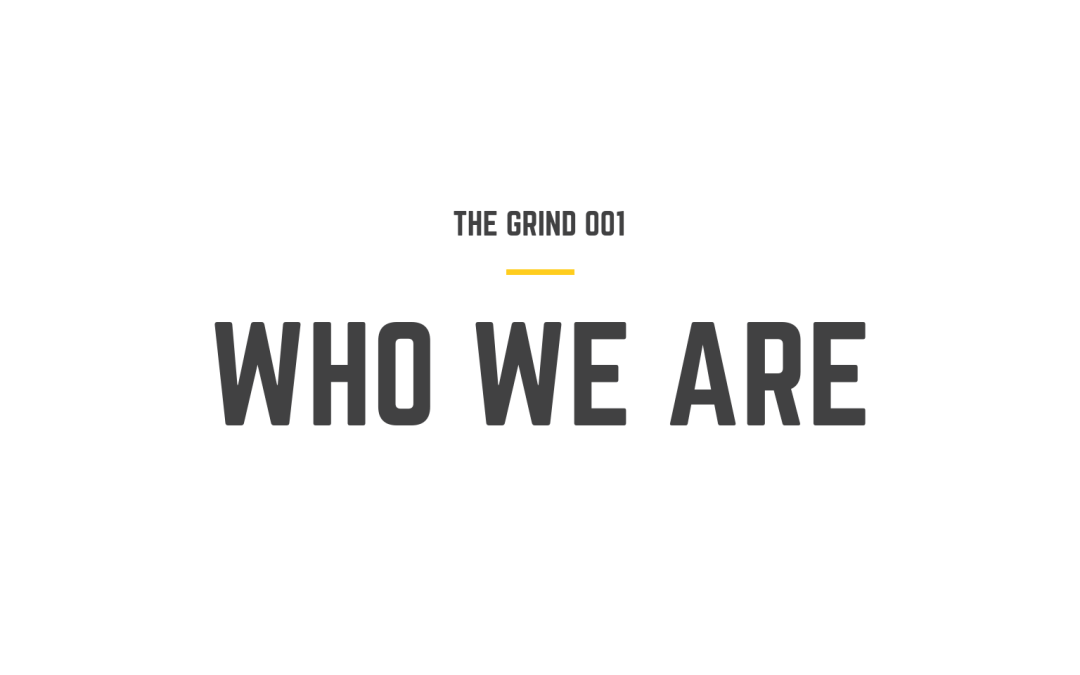 THE GRIND 001