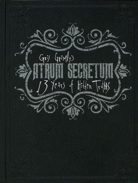 Atrum secretum 13 years of hidden truths gris grimly sketch book