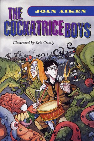 Cockatrice boys Joan Aiken gris grimly monsters