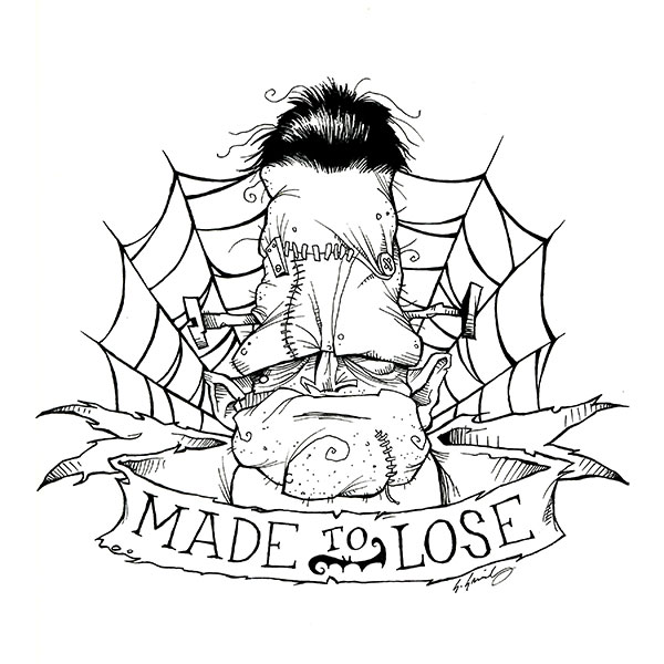 Made To Loose