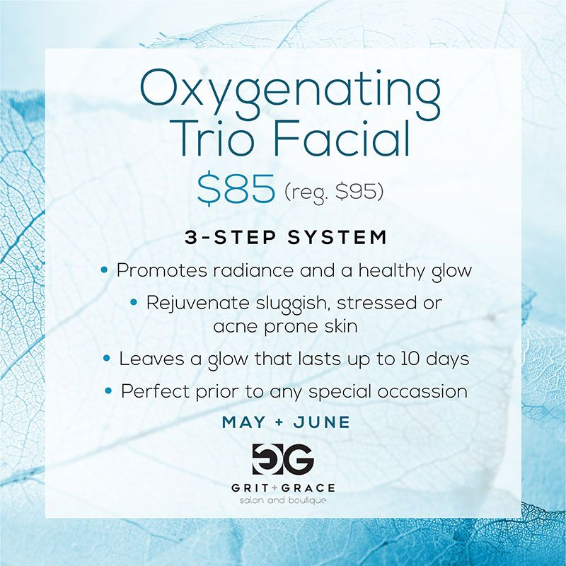 Oxygenating Trio Facial May-June