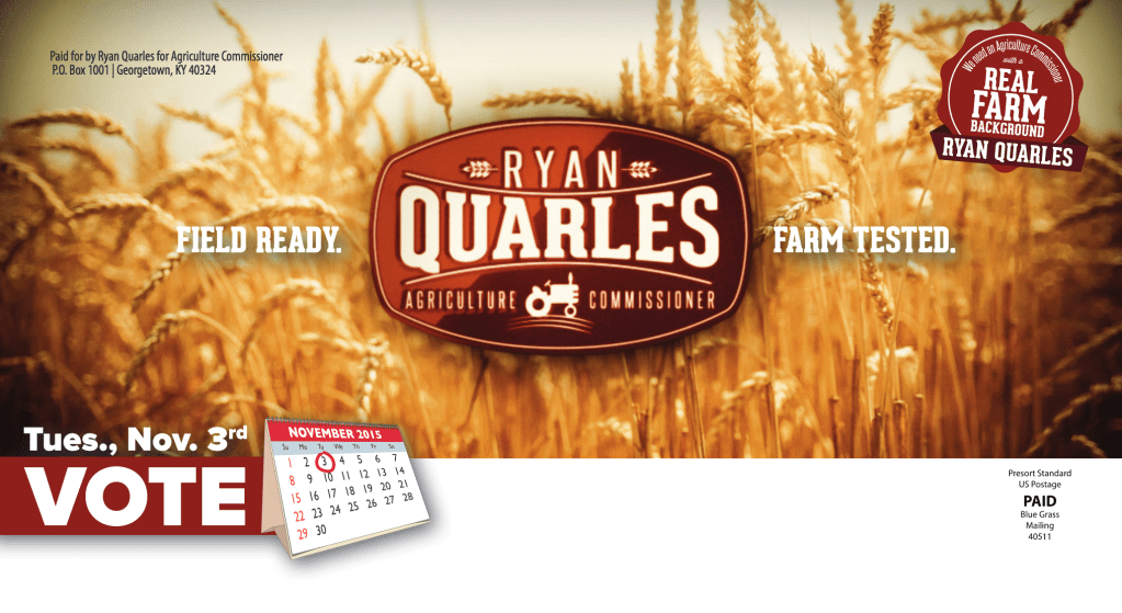 Ryan Quarles for Agriculture Commissioner – Direct Mail