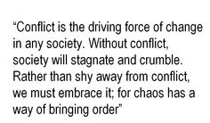 conflict brings order