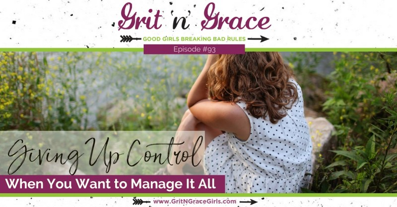 Giving Up Control When You Want to Manage It All