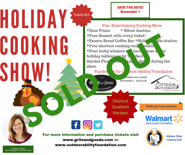 Grits and Gouda Holiday Cooking Show flyer with big green letters SOLD OUT going across it