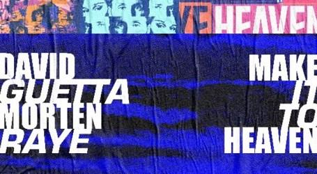 "David Guetta se une à Morten e Raye para o lançamento de ""Make it to Heaven"""