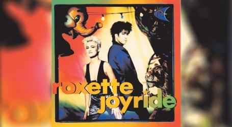 """Roxitte celebra 30 anos de """"Joyride"""", álbum clássico do Pop"""