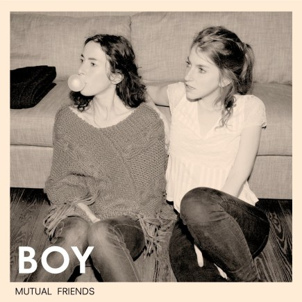 BOY 'Mutual Friends' - Download