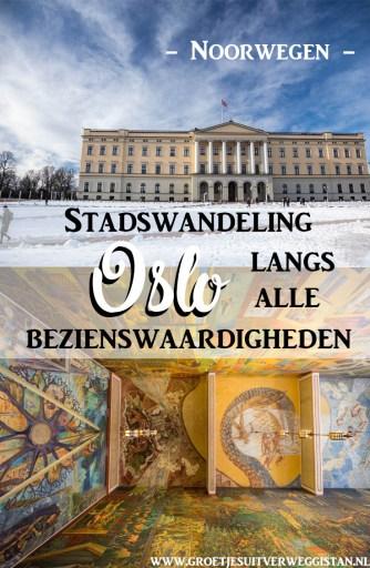 Het koninklijk paleis van Oslo en de muurschilderingen in het stadhuis van Oslo met tekst: stadswandeling Oslo langs alle bezienswaardigheden.