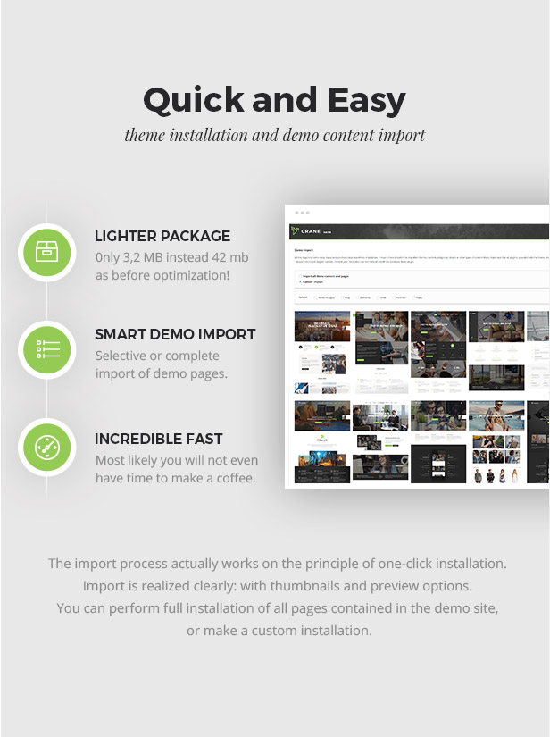 Smart and Easy Installation and One Click Demo Import