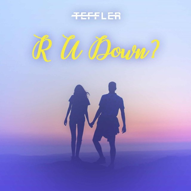 "TEFFLER Soaks Up Summer with New EP, Single ""Are You Down?"" drops June 5, with EP to follow in August"