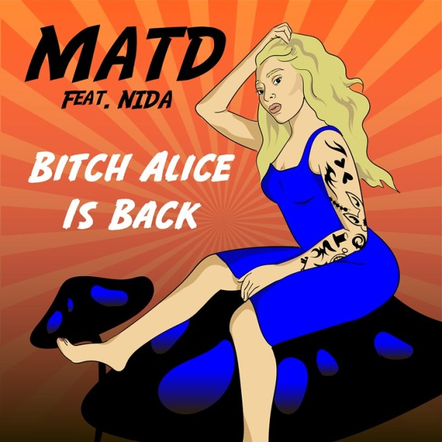 GROOVEMAG ROCK: Marcos Kuusjärvi and Veli Eronen a.k.a 'MATD' write powerful, theatrical rock with a groovy 'Johnny Depp' twist on the inspired 'Bitch Alice Is Back' featuring the magical entrancing vocals of the sensational 'Nida'